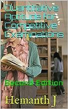 Quantitative Aptitude for Competitive Examinations: Second Edition (Basics & References Book 2)