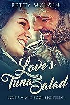 Love's Tuna Salad (Love's Magic Book 18)