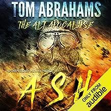 Ash: The Alt Apocalypse, Book 1