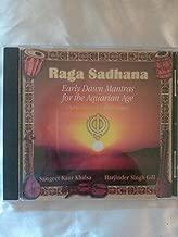 Raga Sadhana Vol. 1 Early Dawn Mantras for the Aquarian Age