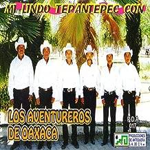 Mi Lindo Tepantepec Con Los Aventureros de Oaxaca