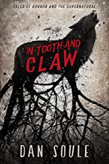 In Tooth and Claw: The unmissable short story collection packed with suspense and terror Kindle Edition