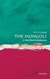 The Mongols: A Very Short Introduction (Very Short Introductions)