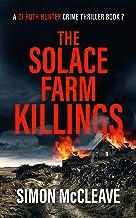 The Solace Farm Killings: A Snowdonia Murder Mystery (A DI Ruth Hunter Crime Thriller Book 7)