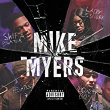 Mike Myers (feat. Lady Leshurr, Remtrex & Bowzer Boss) [Explicit]