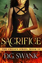 Sacrifice: Chosen #3 (The Chosen)