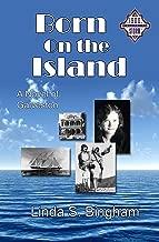 Born On The Island: A Novel of Galveston