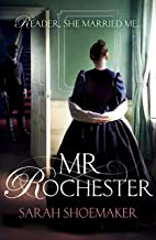 Mr Rochester: A gorgeous retelling of one of the greatest love stories of all time (English Edition)