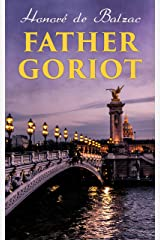 Father Goriot Kindle Edition