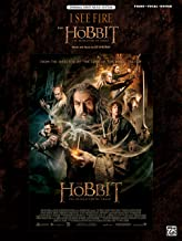 I See Fire (from The Hobbit -- The Desolation of Smaug): Piano/Vocal/Guitar, Sheet (Original Sheet Music Edition)