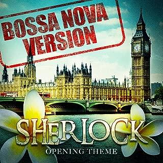 Sherlock - Opening Theme (Bossa Nova Version)