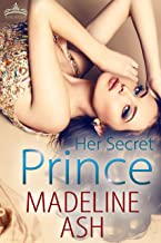 Her Secret Prince (Rags to Riches Book 2)
