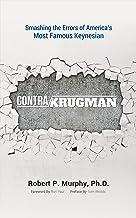Contra Krugman: Smashing the Errors of America's Most Famous Keynesian