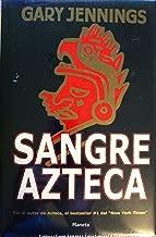 Sangre Azteca (Spanish Edition)