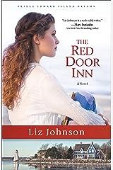 The Red Door Inn (Prince Edward Island Dreams Book #1): A Novel Kindle Edition
