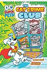 The Cat Crime Club (DC Super-Pets) Kindle Edition