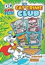 The Cat Crime Club (DC Super-Pets)