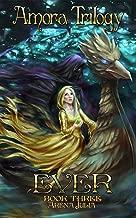 EVER: Book 3 (Amora Trilogy)