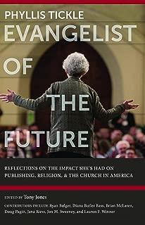 Phyllis Tickle - Evangelist of the Future