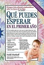 Que puedes esperar en el primer ano (What to Expect) (Spanish Edition)