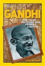 World History Biographies: Gandhi: The Young Protester Who Founded a Nation (National Geographic World History Biographies)