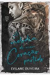 A Melodia do Meu Coração Partido (Dark Star Livro 1) eBook Kindle