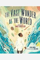 The Vast Wonder of the World: Biologist Ernest Everett Just Kindle Edition