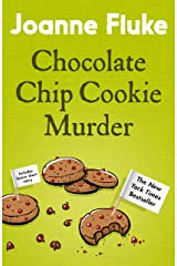 Chocolate Chip Cookie Murder (Hannah Swensen Mysteries, Book 1): A deliciously cosy murder mystery Kindle Edition