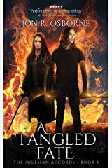 A Tangled Fate (The Milesian Accords Book 3) Kindle Edition