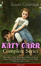 KATY CARR Complete Series: What Katy Did, What Katy Did at School, What Katy Did Next, Clover, In the High Valley & Curly ...