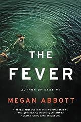 The Fever: A Novel Kindle Edition
