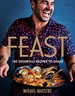 Feast: 100 generous dishes to share