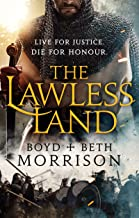 The Lawless Land (Sword and Honour Book 1)