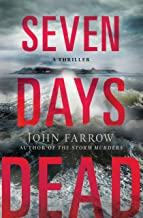 Seven Days Dead: A Thriller (The Storm Murders Trilogy Book 2)