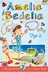 Amelia Bedelia Chapter Book #12: Amelia Bedelia Digs In Kindle Edition