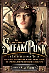 The Mammoth Book of Steampunk (Mammoth Books 468) Kindle Edition