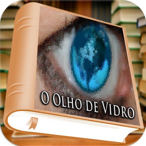 O Olho de Vidro