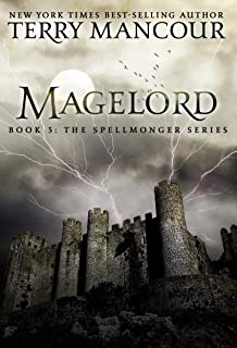 Magelord: Book Three Of The Spellmonger Series