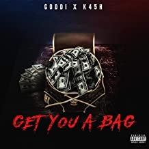 Get You a Bag (feat. K.4.5.H) [Explicit]