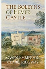 The Boleyns of Hever Castle (English Edition) Format Kindle