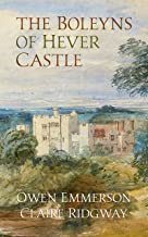 The Boleyns of Hever Castle (English Edition)