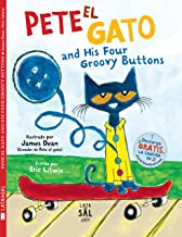 Pete el gato and his four groovy buttons (Colección Gatos) (Spanish Edition)