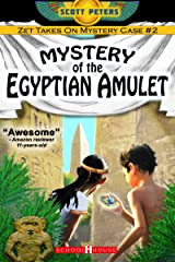 MYSTERY OF THE EGYPTIAN AMULET: Kids Ancient Adventure (Kid Detective Zet) Kindle Edition