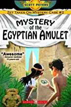 THE MYSTERY OF THE EGYPTIAN AMULET: Kids Mystery Books Ages 9 12 (Kid Detective Zet Book 2)