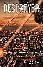 Destroyer: D.U.M.B.s (Deep Underground Military Bases) - Book 6