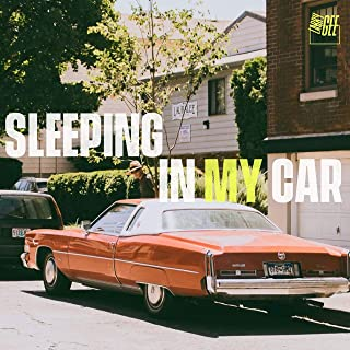 Best sleeping in my car song Reviews