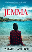 JEMMA: A Steamy Romance Adventure (Starting Over With Love Book 1)