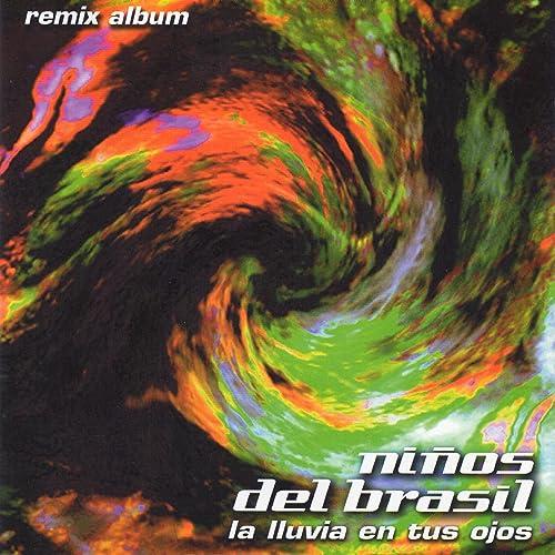La Lluvia en Tus Ojos (Di-Version Radio Edit) de Niños Del Brasil ...