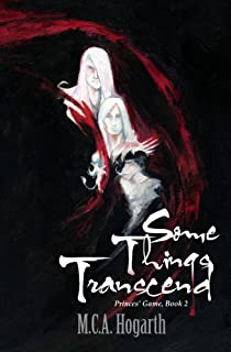Some Things Transcend (Princes' Game Book 2)