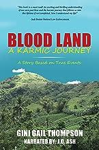 Blood Land a Karmic Journey: A Story Based on True Events